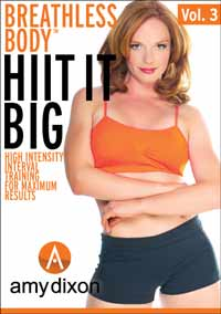 Amy Dixon's Breathless Body 3: HIIT It Big Workout DVD Review